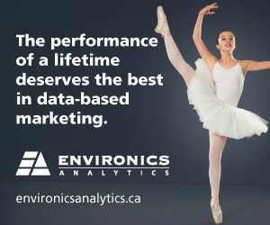 The performance of a lifetime deserves the best in data-based marketing: Environics Analytics